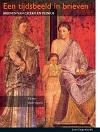 Een tijdsbeeld in brieven van Cicero en Plinius