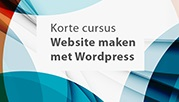 Maak je eigen website met Wordpress (beginners)