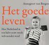 Lezing Annegreet van Bergen: Het goede leven
