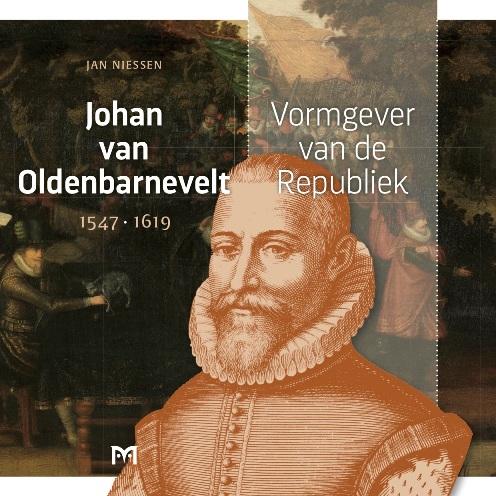Wat betekent Johan van Oldenbarnevelt voor Nederland?