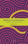 Moderne levenskunsten: de mens en de kunst van het leven