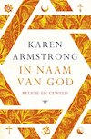 Lecture series - In the name of God by Karen Armstrong