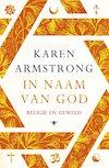 Lezingenserie - In naam van God van Karen Armstrong