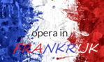 Klassieke Muziek:  Opera in Frankrijk