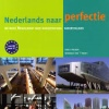 Cursus Nederlands Module 7 [B2 tot 1/2 C1], 1x per week